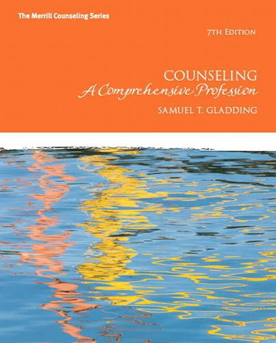 9780132657976: Counseling: A Comprehensive Profession (7th Edition) (The Merrill Counseling Series)