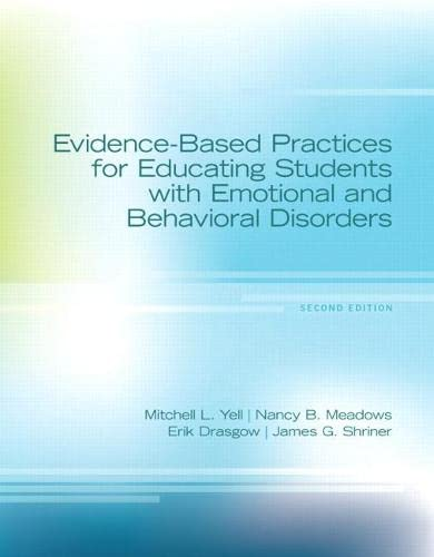 9780132657990: Evidence-Based Practices for Educating Students with Emotional and Behavioral Disorders