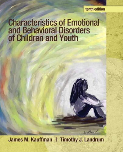 9780132658089: Characteristics of Emotional and Behavioral Disorders of Children and Youth (10th Edition)