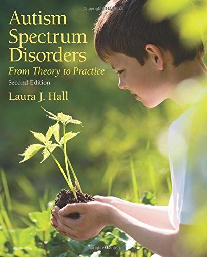 9780132658096: Autism Spectrum Disorders: From Theory to Practice
