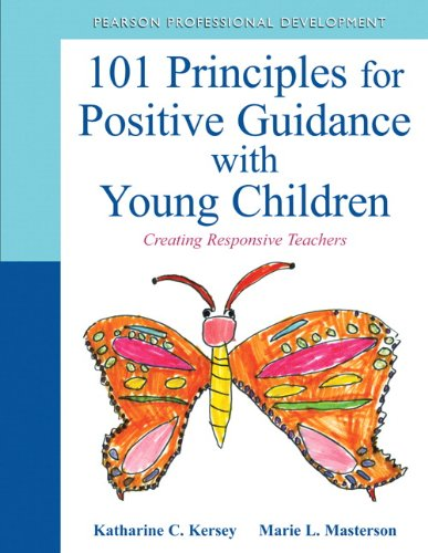 9780132658218: 101 Principles for Positive Guidance with Young Children: Creating Responsive Teachers (Practical Resources in ECE)