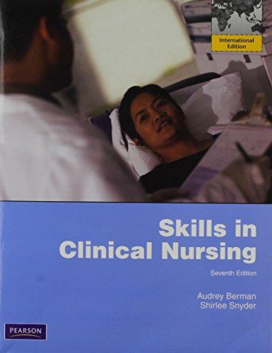 9780132659024: Skills in Clinical Nursing