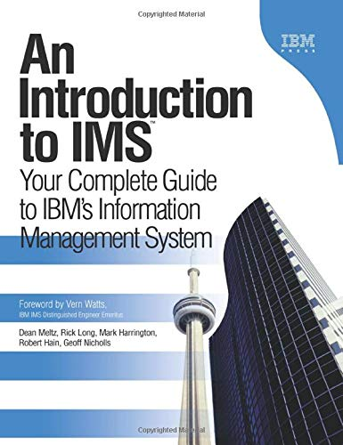 9780132659529: An Introduction to IMS: Your Complete Guide to IBM's Information Management System (paperback) (IBM Press)