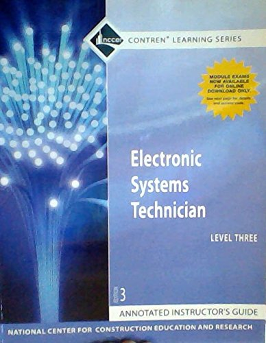 9780132662499: Electronic Systems Technician Level 3, Annotated Instructor's Guide (NCCER Contren Learning Series)
