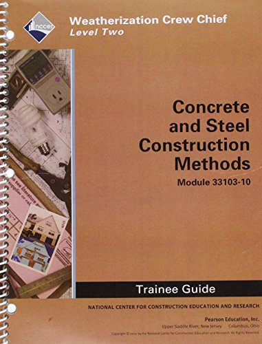 9780132662840: WEA 33103-10 Construction Materials and Methods: Steel and Concrete TG