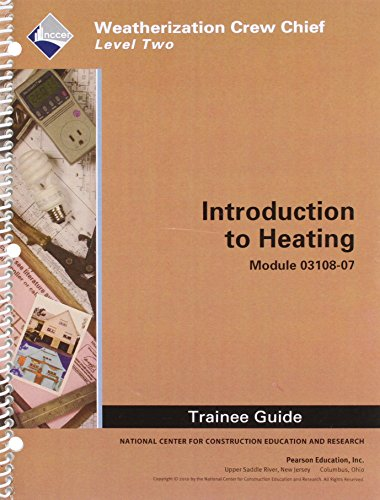WEA 03108-07 Introduction to Heating TG (0132662884) by NCCER