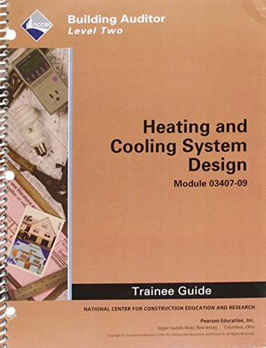 9780132663113: WEA 03407-09 Heating and Cooling System Design TG