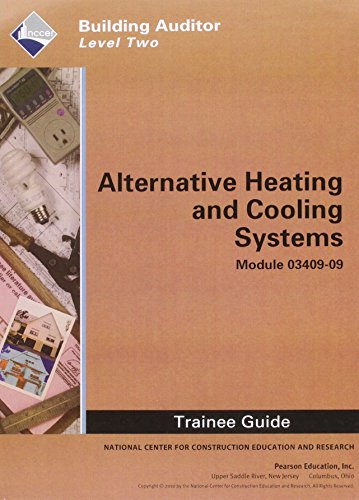 9780132663168: WEA 03409-09 Alternative Heating and Cooling Systems TG