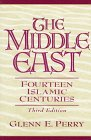 9780132663397: The Middle East: Fourteen Islamic Centuries (3rd Edition)