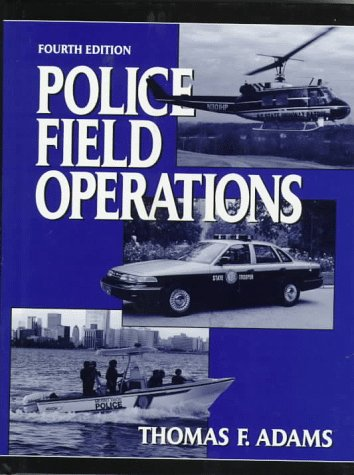 9780132663625: Police Field Operations