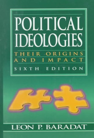 9780132663700: Political Ideologies: Their Origins and Impact