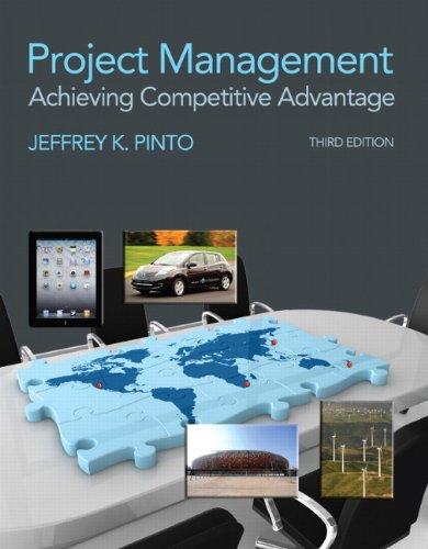 Project Management: Achieving Competitive Advantage (3rd Edition): Pinto, Jeffrey K.