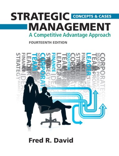 9780132664233: Strategic Management: A Competitive Advantage Approach, Concepts and Cases (14th Edition)