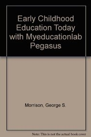 9780132665100: Early Childhood Education Today with MyEducationLab Pegasus (12th Edition)