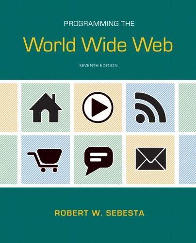Programming the World Wide Web: Robert W. Sebesta