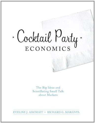 9780132666008: Cocktail Party Economics