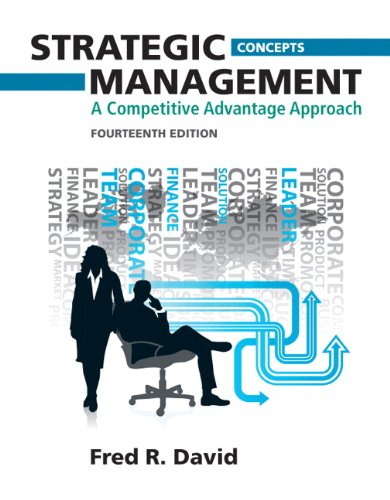 9780132666213: Strategic Management: A Competitive Advantage Approach, Concepts