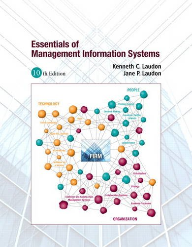 9780132668552: Essentials of Management Information Systems (10th Edition)