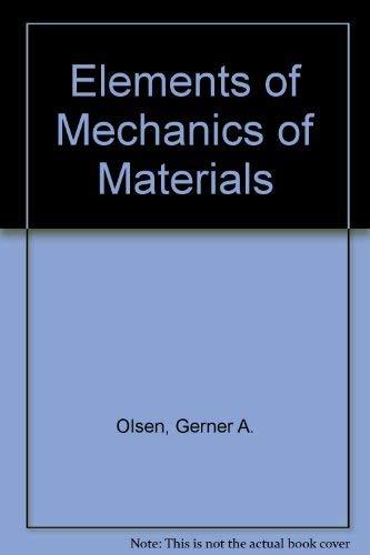 9780132669993: Elements of Mechanics of Materials