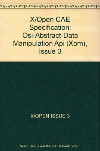 9780132670302: X/Open CAE Specification: Osi-Abstract-Data Manipulation Api (Xom), Issue 3