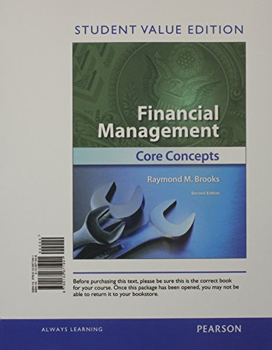 9780132671941: Financial Management: Core Concepts, Student Value Edition (2nd Edition) (Prentice Hall Series in Finance)