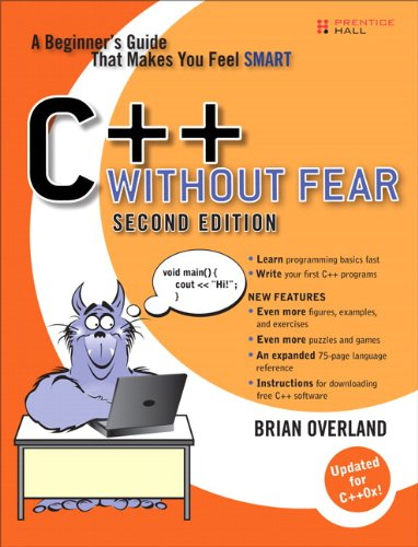 9780132673266: C++ Without Fear: A Beginner's Guide That Makes You Feel Smart (2nd Edition)