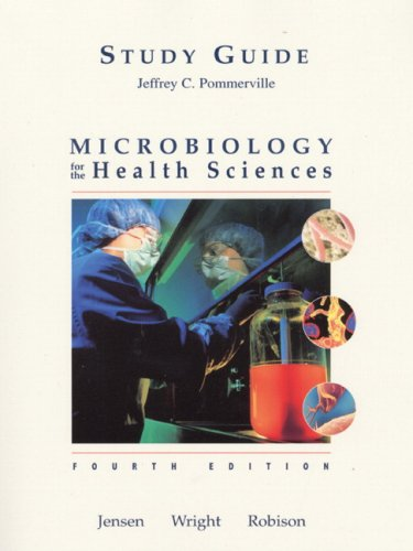 Microbiology for the Health Sciences: Study Guide: Marcus M. Jensen,