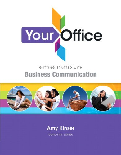9780132675482: Your Office Getting Started with Business Communication