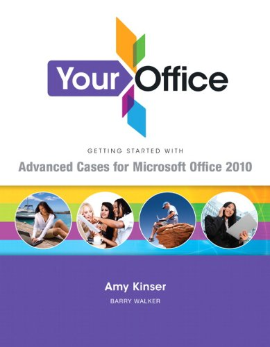 Your Office: Getting Started with Advanced Cases: Walker, Barry, McCormack,