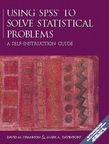 9780132675765: Using SPSS to Solve Statistical Problems: A Self-Instruction Guide