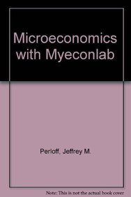 9780132676526: Microeconomics with MyEconLab (6th Edition)