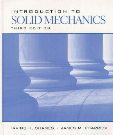 9780132677585: Introduction to Solid Mechanics (3rd Edition)