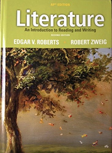 Literature: An Introduction to Reading and Writing,: Roberts, Edgar V.;
