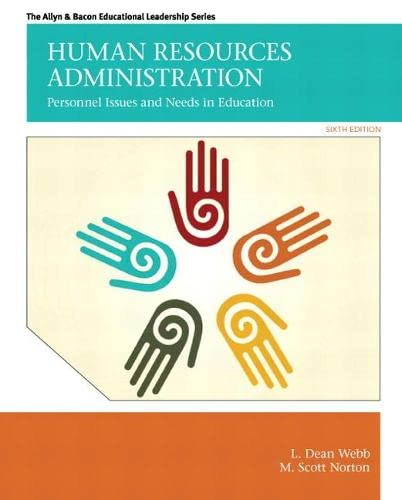 9780132678094: Human Resources Administration: Personnel Issues and Needs in Education