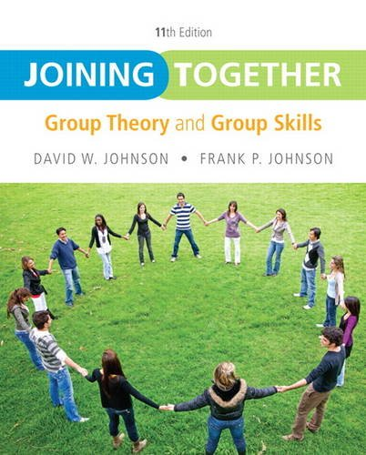 9780132678131: Joining Together: Group Theory and Group Skills (11th Edition)