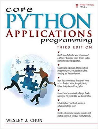 9780132678209: Core Python Applications Programming (Core Series)