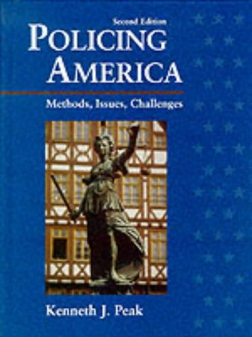 9780132678247: Policing America Methods Issues Challeng: Methods, Issues, Challenges