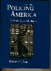 9780132678247: Policing America: Methods, Issues, Challenges