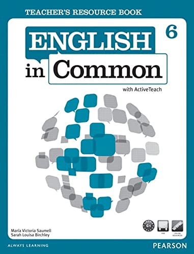 9780132678971: Teacher's Resource Book for English in Common 6 with Active Teach DVD (English in Common)