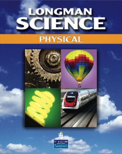 9780132679411: LONGMAN SCIENCE PHYSICAL SCIENCE