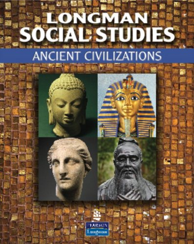 9780132679428: Longman Social Studies: Ancient Civilizations