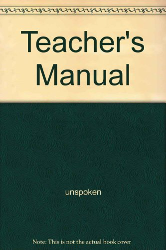 Teacher's Manual: unspoken