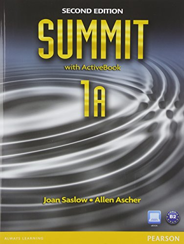 Summit 1a Split: Student Book with Activebook and Workbook and Mylab English (9780132679893) by Saslow, Joan; Ascher, Allen