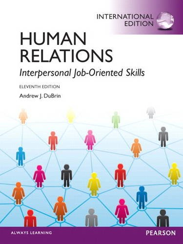 9780132680035: Human Relations: Interpersonal Job-Oriented Skills: International Edition