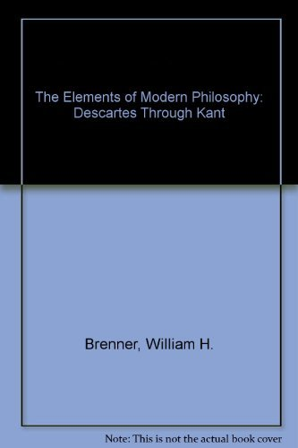 9780132681377: The Elements of Modern Philosophy: Descartes Through Kant