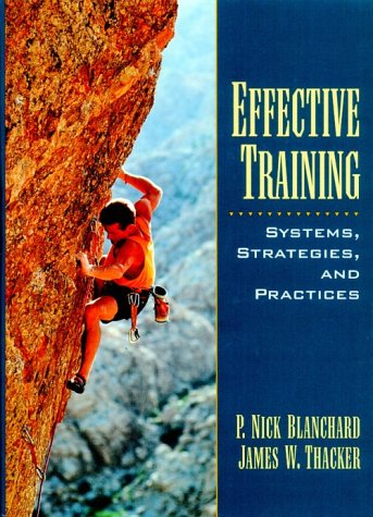9780132681605: Effective Training: Systems, Strategies and Practices