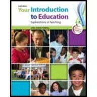 9780132682527: Your Introduction to Education: Explorations in Teaching with MyEducationLab Pegasus (2nd Edition)