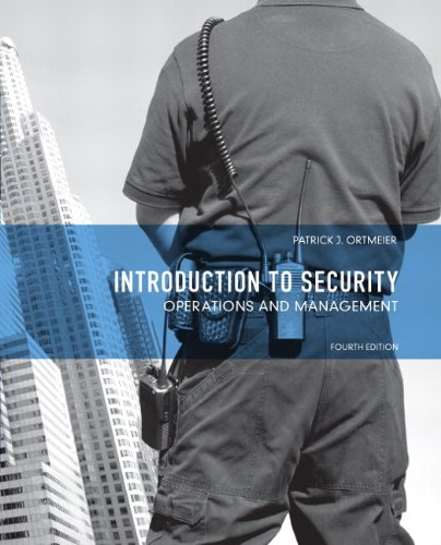 Introduction to Security: Operations and Management (4th: Ortmeier, P. J.