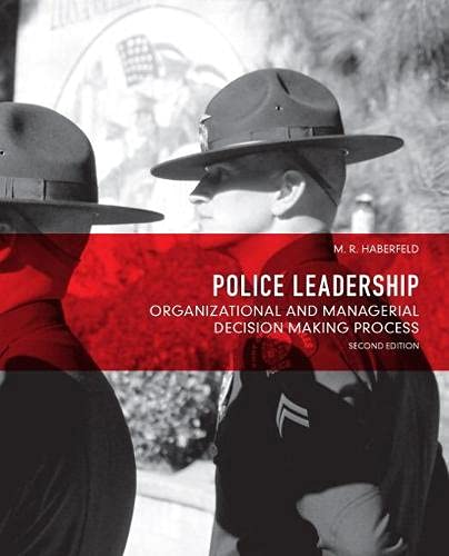 9780132682961: Police Leadership: Organizational and Managerial Decision Making Process