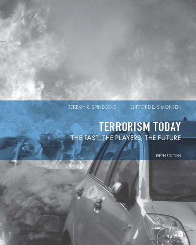 9780132683111: Terrorism Today: The Past, The Players, The Future (5th Edition)
